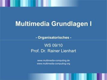 Multimedia Grundlagen I - Organisatorisches