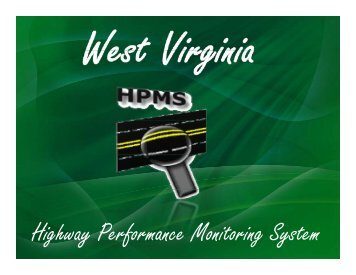 Highway Performance Monitoring System (HPMS) Program Overview
