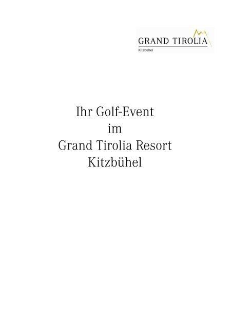 Ihr Golf-Event im Grand Tirolia Resort Kitzbühel