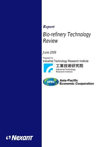 Bio-refinery Technology Review - New Energy Technology Division