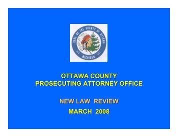 2007 Law Update Presentation - Ottawa County