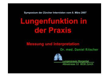 Lungenfunktion in der Praxis - Vereinigung Zuercher Internisten