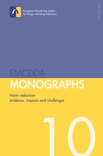 Monographs 10. Harm reduction: evidence, impacts and ... - OFDT