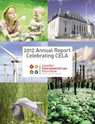 2012 Annual Report Celebrating CELA - Canadian Environmental ...