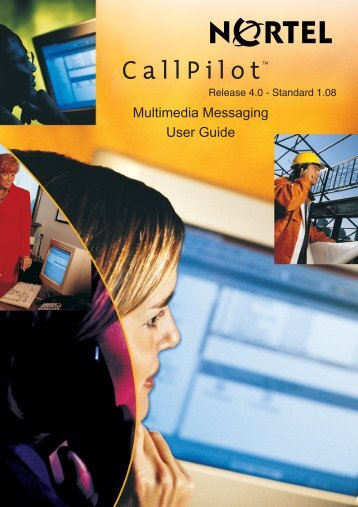 Call Pilot 4.0 Multimedia Messaging User Guide.pdf - Tandem Data
