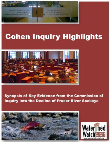 Cohen Inquiry Highlights - Watershed Watch Salmon Society