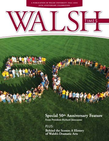 Special 50th Anniversary Feature - Walsh University