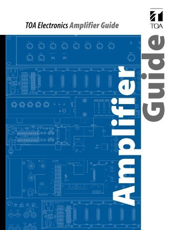 TOA Electronics Amplifier Guide - TOA Canada Corporation