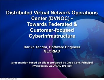 Distributed Virtual Network Operations Center (DVNOC ... - Caida