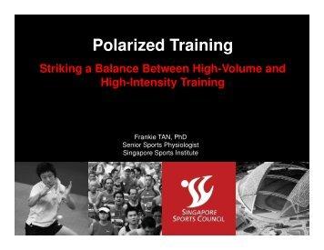 Polarized Training by Frankie Tan