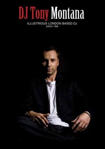 ILLUSTRIOUS LONDON BASED DJ - Tony Montana