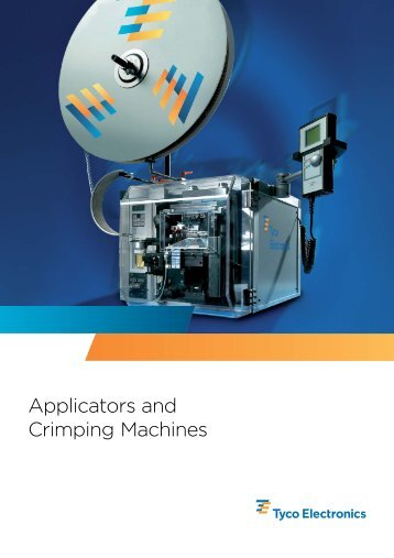 Tyco Electronics - Application Tooling