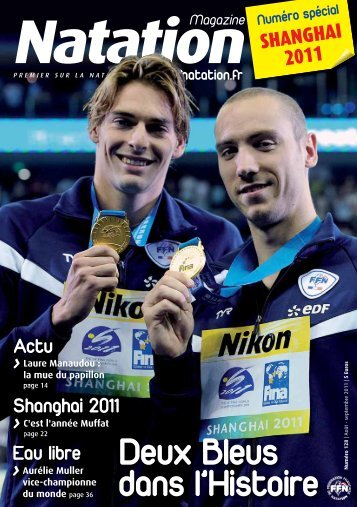 Natation Magazine n°128 - Août-Septembre 2011 - Fédération ...
