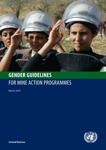 Gender Guidelines for Mine Action Programmes - United Nations ...