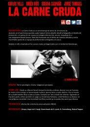 DESCRIPCIÓN: La Carne Cruda es un cortometraje de terror de 19 ...