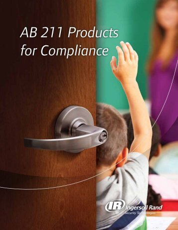 AB 211 Products for Compliance - Ingersoll Rand Security ...