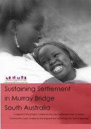 Sustaining Settlement in Murray Bridge South Australia