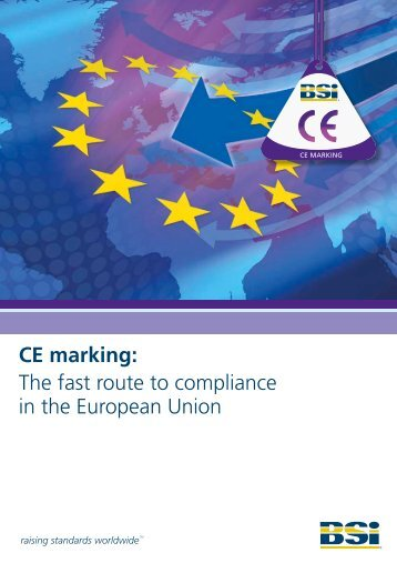 CE marking: The fast route to compliance in the European Union - BSI