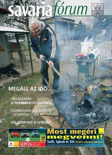 MEGÁLL AZ IDÔ… - Savaria Fórum
