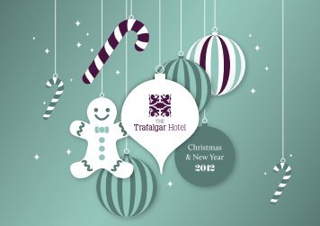 to view our Christmas & New Year 2012 brochure - The Trafalgar Hotel