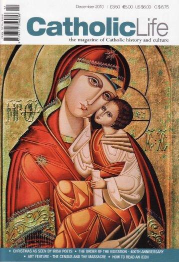 the magazine of Catholic history and culture December 2O1O I C3 ...