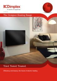 Tried. Tested. Trusted. The Designer Heating Range - Dimplex