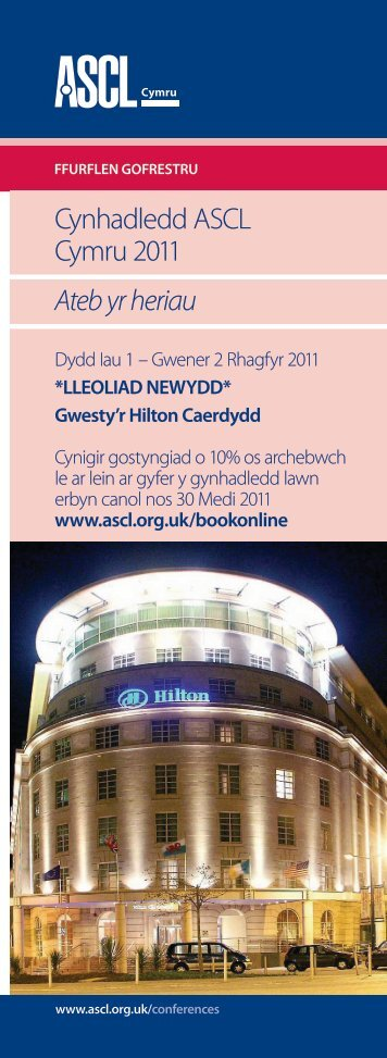 Cynhadledd ASCL Cymru 2011 Ateb yr heriau - Association of ...