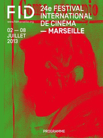 Programme du FIDMarseille - Festival international du documentaire ...