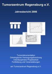 Tumorzentrum Regensburg e.V. Jahresbericht 2006