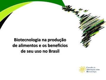 Biotecnologia na produção de alimentos e os benefícios de ... - CIB
