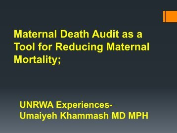 Maternal Death Audit as a Tool for Reducing Maternal Mortality;
