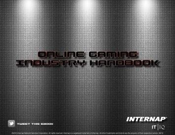 Online Gaming Industry Handbook - Internap