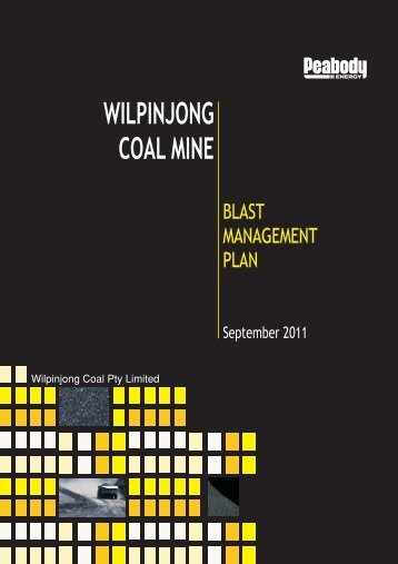 wilpinjong coal mine blast management plan - Peabody Energy