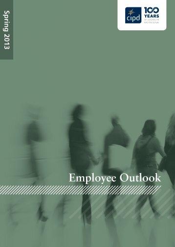 Employee Outlook: Spring 2013 - CIPD