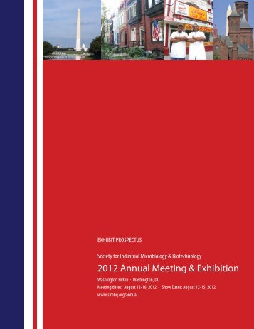 2012 Annual Meeting & Exhibition - Society for Industrial Microbiology