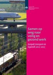 Brochure Aanpak transport en logistiek 2012 - 2015 - Inspectie SZW
