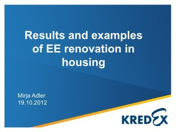 Results and examples of EE renovation in housing - Rohevik