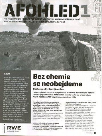 """Rozhovor s Cyrilem Höschlem """"Bez chemie se neobejdeme""""."""