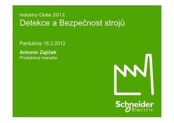 Detekce a Bezpečnost strojů - Schneider Electric CZ, s.r.o.