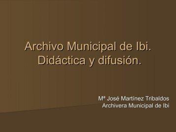 Presentación del archivo municipal de Ibi