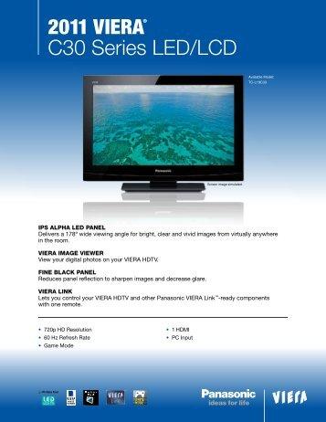 2011 Viera® C30 Series LED/LCD - Panasonic