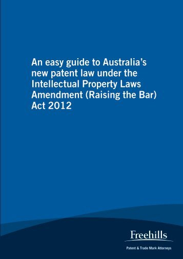 An easy guide to Australia's new patent law under the Intellectual ...