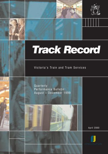 Track Record 1, August to December 1999 - Public Transport Victoria