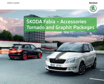 ŠKODA Fabia – Accessories Tornado and Graphit ... - Skoda Auto