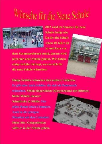 2012 wird im Sommer die neue Schule fertig sein. Da die alte ...