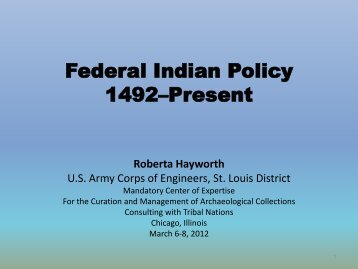 Federal Indian Policy 1492–Present - U.S. Army Corps of Engineers