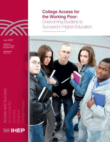 College Access for the Working Poor - Institute for Higher Education ...