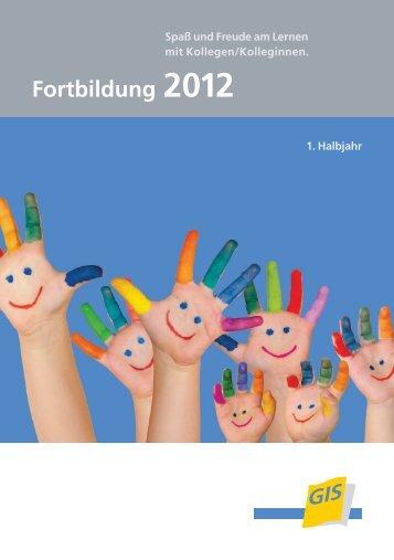 Fortbildungsprogramm 1. Halbjahr 2012 - bei der gGIS mbH