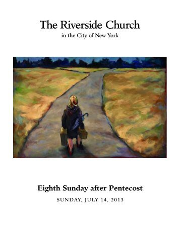 Eighth Sunday after Pentecost - The Riverside Church