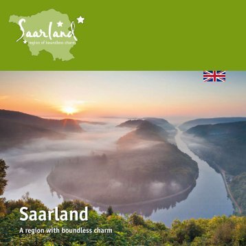 a small jewel in the heart of Europe - Tourismus Zentrale Saarland